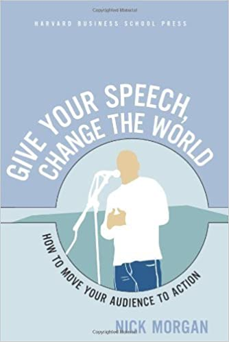 Book Give Your Speech by Morgan, Nick. (Harvard Business Review Press,2005)