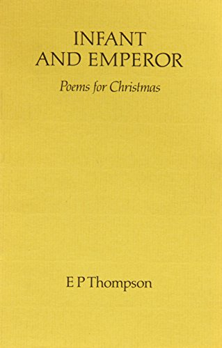 Infant and Emperor: Poems for Christmas