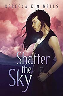 Book Cover: Shatter the Sky