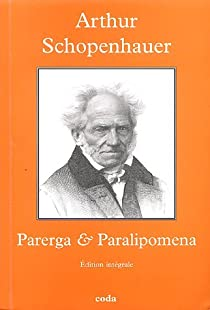 Parerga&Paralipomena par Schopenhauer