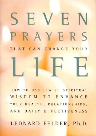 Jewish Prayers And Blessings - Seven Prayers That Can Change Your Life