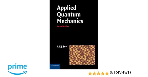 Applied quantum mechanics a f j levi 9780521183994 amazon applied quantum mechanics a f j levi 9780521183994 amazon books fandeluxe Gallery