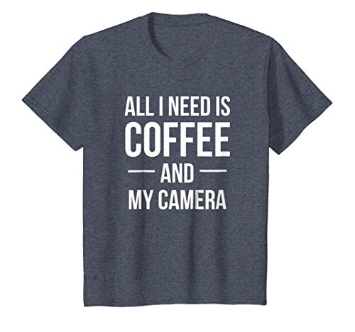 Photography Shirt All I Need is Coffee and My Camera TShirt