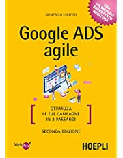 Google Ads agile. Ottimizza le tue campagne in 3 passaggi