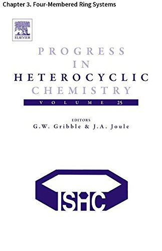 (Progress in Heterocyclic Chemistry: Chapter 3. Four-Membered Ring Systems)