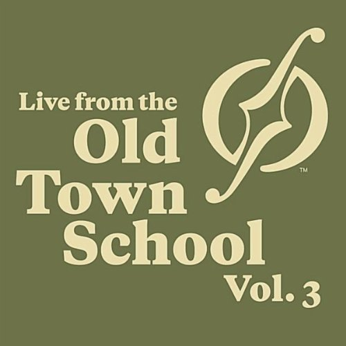 Live From the Old Town School,...