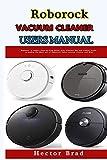 Roborock Vacuum Cleaner Users Manual: Beginner to