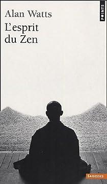 L'esprit du Zen par Watts