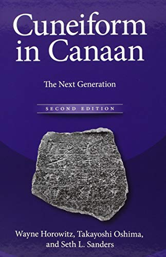 Cuneiform in Canaan: The Next Generation