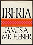 Iberia by James A. MICHENER (1968-05-04)