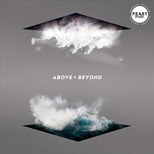 Feast Worship - Above + Beyond 2018
