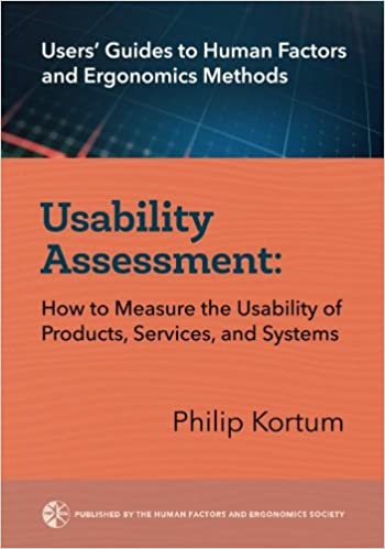>>TOP>> Usability Assessment: How To Measure The Usability Of Products, Services, And Systems (User's Guides To Human Factors And Ergonomics Methods) (Volume 1). wanted Building instalar Becky totally domain