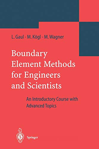 Boundary Element Methods for Engineers and Scientists: An Introductory Course with Advanced Topics