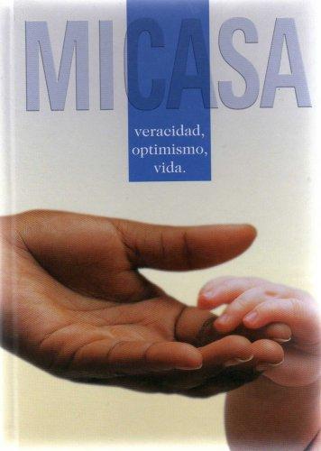 Read Online MI CASA VERACIDAD, OPTIMISMO, VIDA ebook