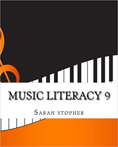 Music Literacy 9 (Developing Music Literacy) (Volume 3)