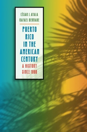 puerto-rico-in-the-american-century-a-history-since-1898