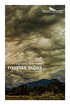 Roupas sujas: Romance por [Brasiliense, Leonardo]