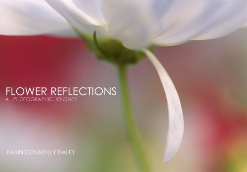 Flowers Dew - Flower Reflections (Reflective Photography Book 1)