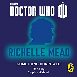 Doctor Who: Something Borrowed Audiobook