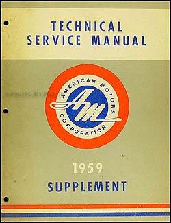 1959 amc rambler 1959 1960 american repair shop manual original rh amazon com 1965 AMC Rambler 1959 AMC Rambler