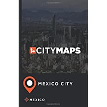 City Maps Mexico City Mexico