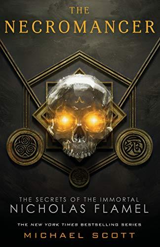 The Necromancer (Secrets of The Immortal Nicholas Flamel) (The Alchemist Immortal Secrets Of Nicholas Flamel)