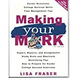 Making Your Mark [PB,2007], Lisa_Fraser, 0973529822