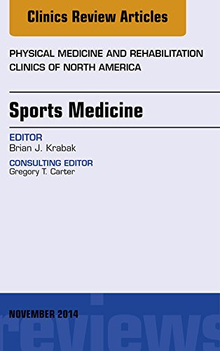 Sports Medicine, An Issue of Physical Medicine and Rehabilitation Clinics of North America, (The Clinics: Internal Medicine) Pdf