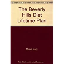 The Beverly Hills Diet Lifetime Plan