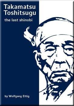 Tengu-Publishing Takamatsu Toshitsugu - the last Shinobi ...