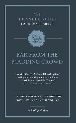 Thomas Hardy's Far From the Madding Crowd (The Connell Guide To ...)