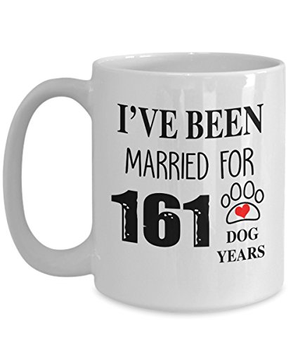 I've been married for 161 dog years - 23rd Wedding Anniversary Gifts For Dog Lover - 23 Years - Coffee Mug Tea Cup Funny Gift For Mother Papa Dad Christmas, Thank you, Mother's day, Father's Day,