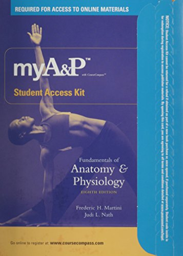 Fundamentals of Anatomy & Physiology, 8th Edition Student Access Kit