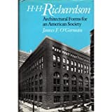 H.H. Richardson: Architectural Forms for an American Society