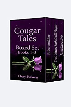 Cougar Tales Series: Box Set Book 1-3 by [Holloway, Cheryl]
