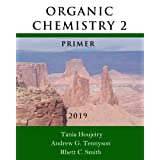 Organic Chemistry 2 Primer 2019
