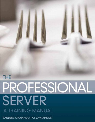 The Professional Server: A Training Manual (2nd Edition) by Edward E. Sanders, Marcella Giannasio, Paul C. Paz, Ronald C. Wilkinson