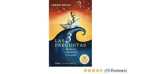Las 3 preguntas (DIVULGACIÓN) (Spanish Edition)