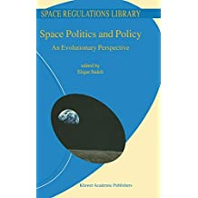 Space Politics and Policy: An Evolutionary Perspective