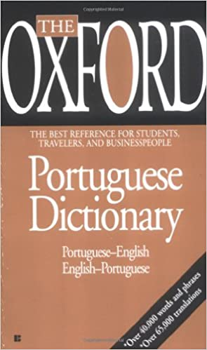 The Oxford Portuguese Dictionary: Portuguese-English