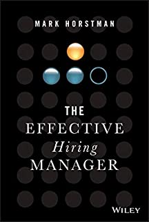 The Effective Manager: Mark Horstman: 9781119244608: Amazon ...