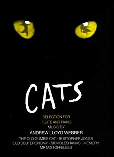 [Cats Selection (Flute and Piano)] [Author: Andrew Lloyd Webber] [June, 2007] ()