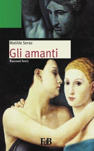 Gli amanti (Fiori di loto) (Volume 15) (Italian Edition)