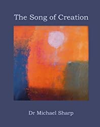 The Song of Creation : The Book of Genesis, The Story of Creation