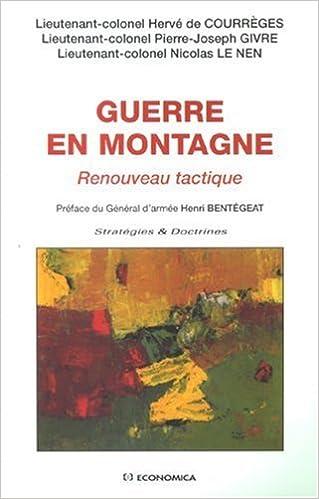 Livres gratuits Guerre en montagne : Renouveau tactique pdf, epub ebook