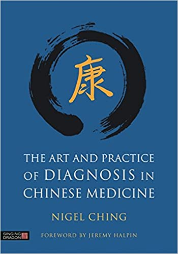 The art and practice of diagnosis in chinese medicine 9781848193147 the art and practice of diagnosis in chinese medicine 1st edition fandeluxe Image collections