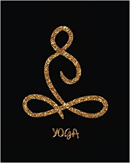 Yoga: Yoga Lined Notebook Journal Daily Planner Diary 8
