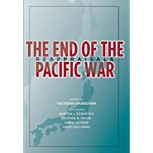 The End of the Pacific War: Reappraisals