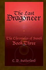 The Last Dragoneer (The Chronicles of Susah) (Volume 3)