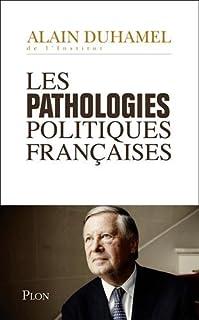 Les pathologies politiques françaises, Duhamel, Alain
